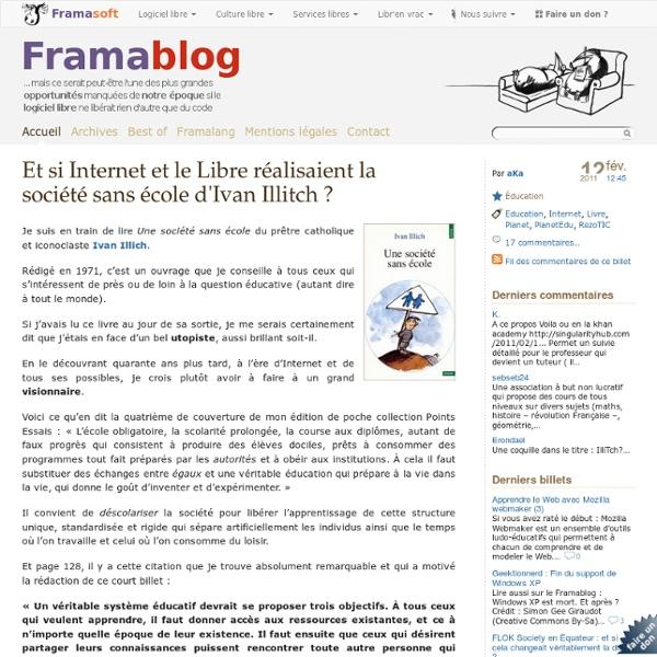 Et si Internet et le Libre réalisaient la société sans école d'Ivan Illitch ?