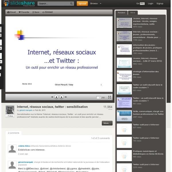 Internet, réseaux sociaux, twitter : sensibilisation