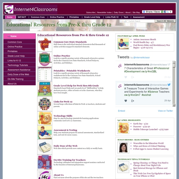 Internet4Classrooms - Helping Students, Teachers and Parents Use the Internet Effectively
