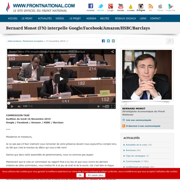 Bernard Monot (FN) interpelle Google/Facebook/Amazon/HSBC/Barclays