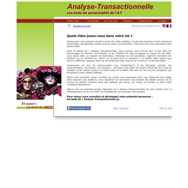 Analyse Transactionnelle : test de personnalite, bilan de competence, relations interpersonnelles