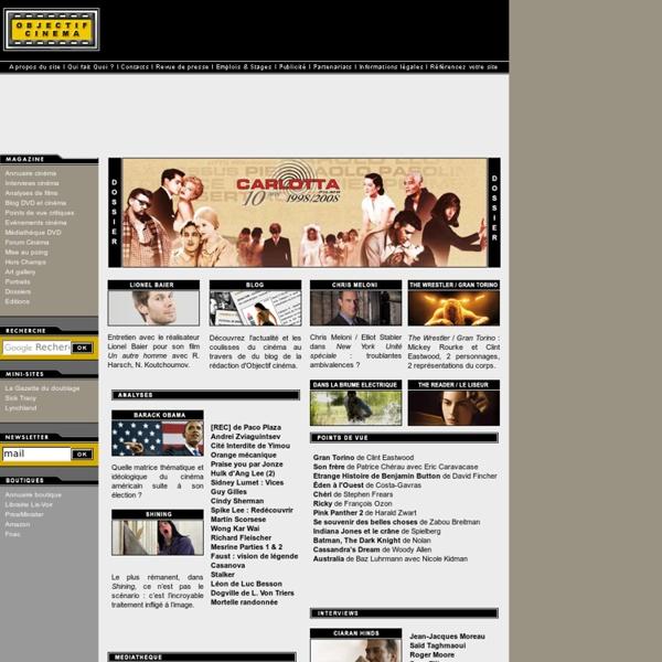 Objectif Cinéma - Critiques de films, analyses de films, interviews de réalisateurs, DVD home cinéma et blog