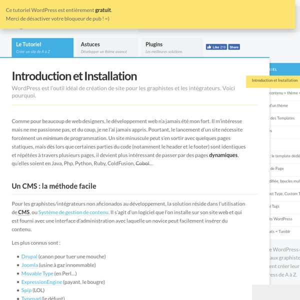 Introduction et Installation - Le Guide WordPress Le Guide WordPress: tutoriel, astuces, plugins et hébergement