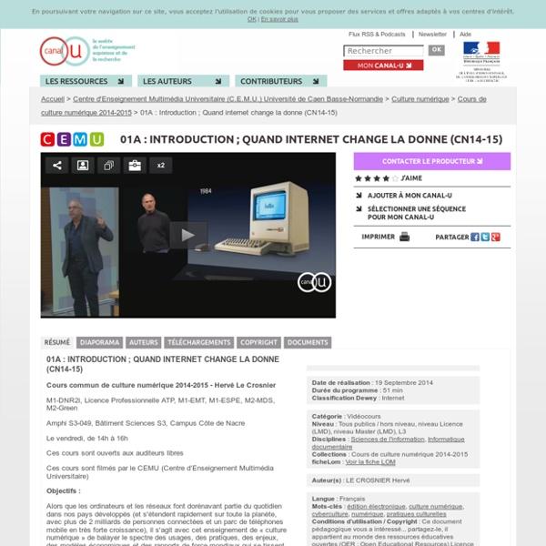 01A : Introduction ; Quand internet change la donne (CN14-15) - Centre d'Enseignement Multimédia Universitaire (C.E.M.U.) Université de Caen Basse-Normandie