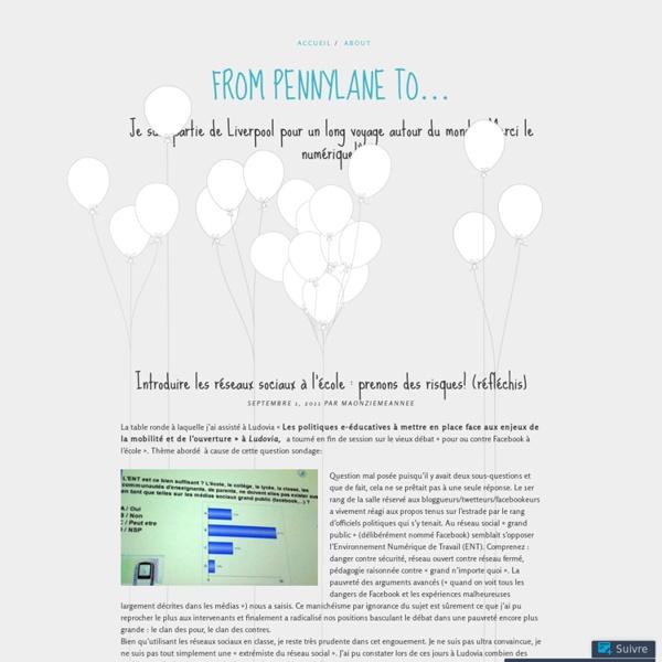 Introduire les réseaux sociaux à l'école : prenons des risques! (réfléchis) « From Pennylane to…