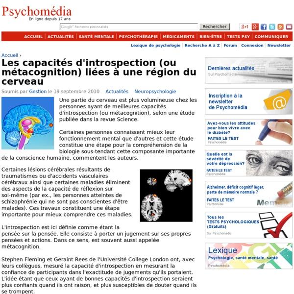 Les capacités d'introspection (ou métacognition) liées à une région du cerveau
