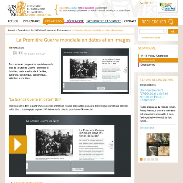La Première Guerre mondiale en dates et en images - Inventaire du Patrimoine de la Région Poitou-Charentes