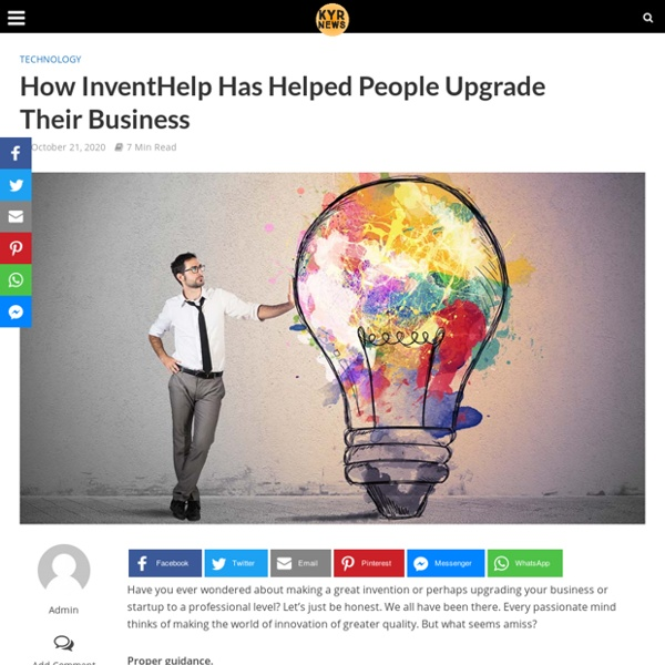 How InventHelp Has Helped People Upgrade Their Business