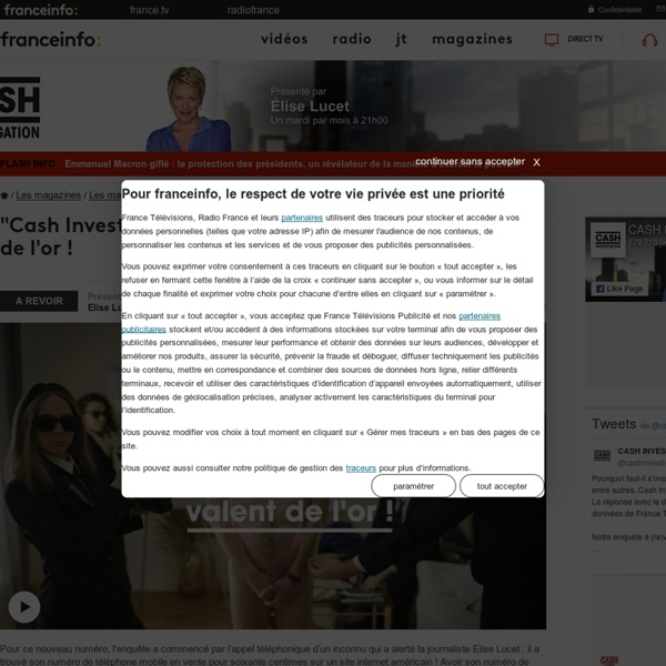 Cash Investigation de France 2 en replay