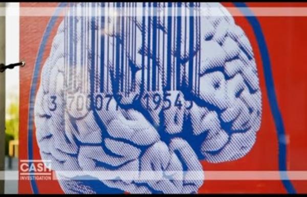 Cash investigation - Neuromarketing : votre cerveau les intéresse