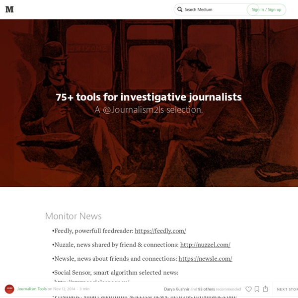 75+ tools for investigative journalists