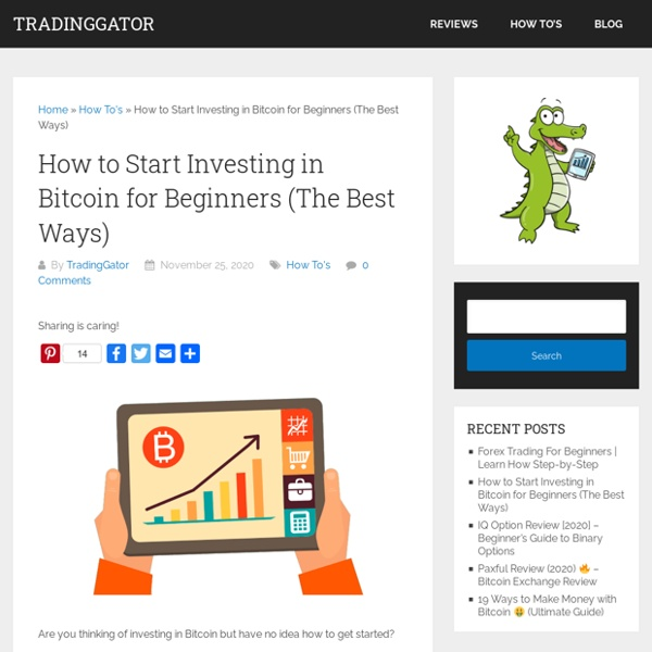 How to Start Investing in Bitcoin for Beginners (The Best Ways)