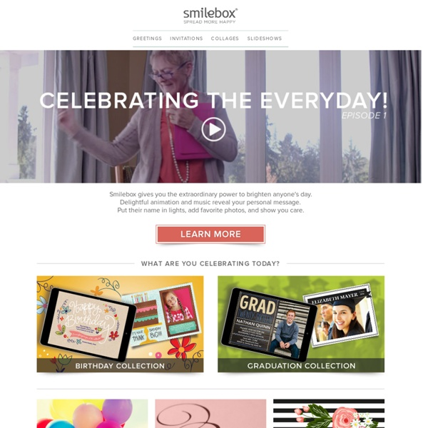 Invitations, Collages, Slideshows and Scrapbooks – Smilebox