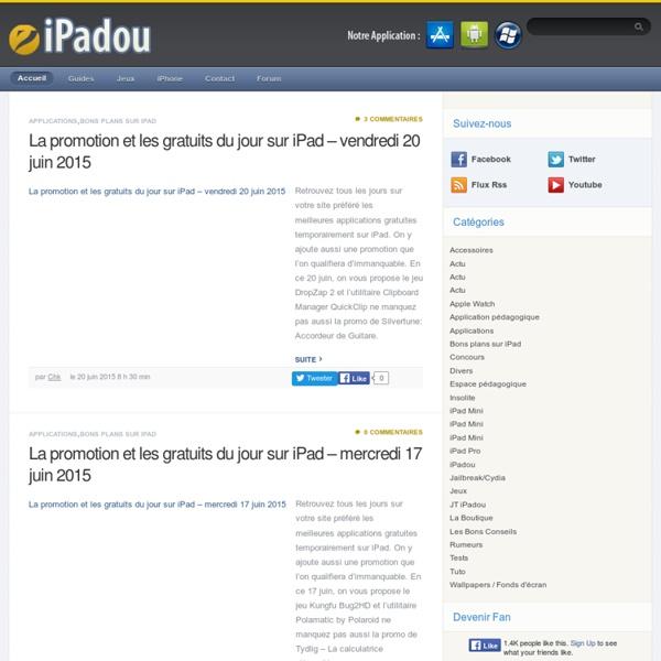 iPadou - Le site référence sur l'iPad et iPad 3, iPad Mini