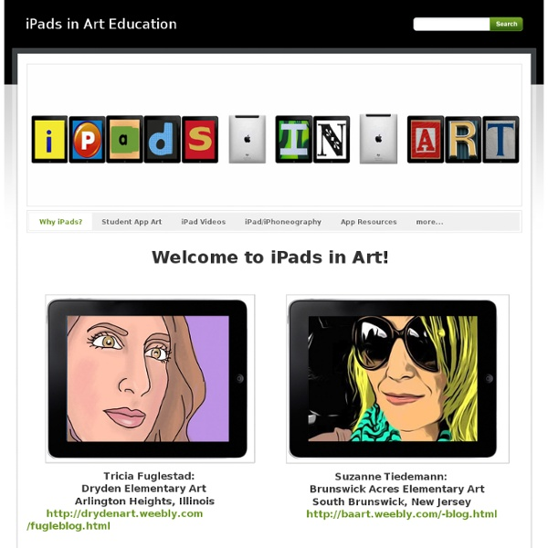 iPads in Art Education - Why iPads?
