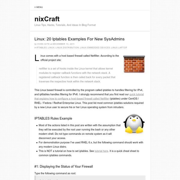 Linux: 20 Iptables Examples For New SysAdmins