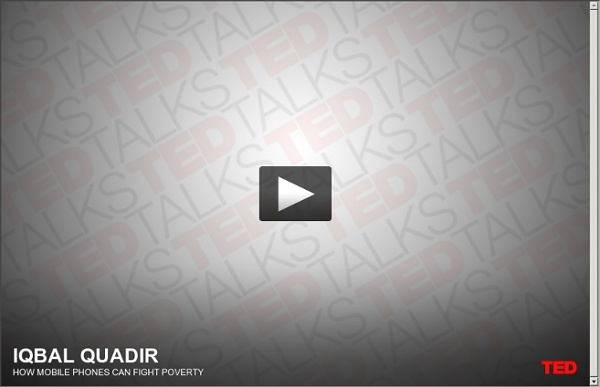 Iqbal Quadir: How mobile phones can fight poverty