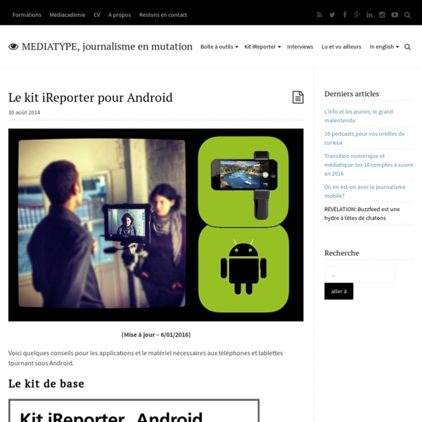 Le kit iReporter pour Android - MediaType