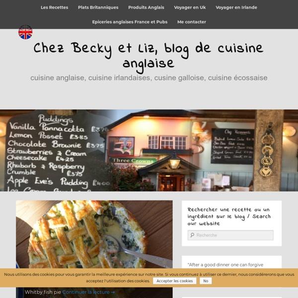 Chez Becky et Liz, blog de cuisine anglaise