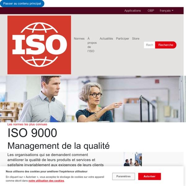 - ISO 9000 – Management de la qualité