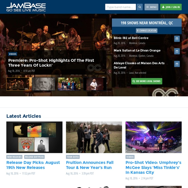 Concert Tickets, Reviews, Concert Tours and Live Music Shows. Go See Live Music > JamBase