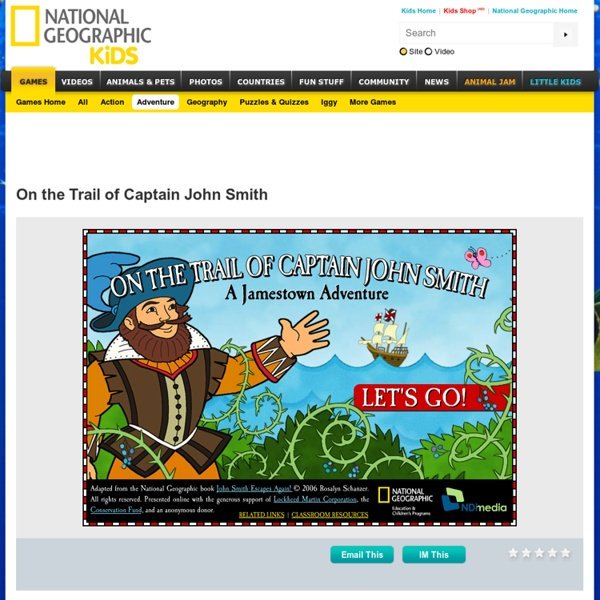 On the Trail of Captain John Smith: A Jamestown Adventure