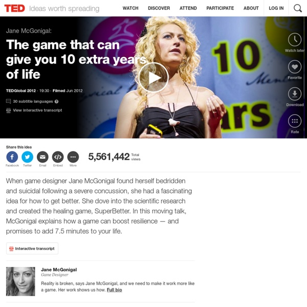 Jane McGonigal: The game that can give you 10 extra years of life