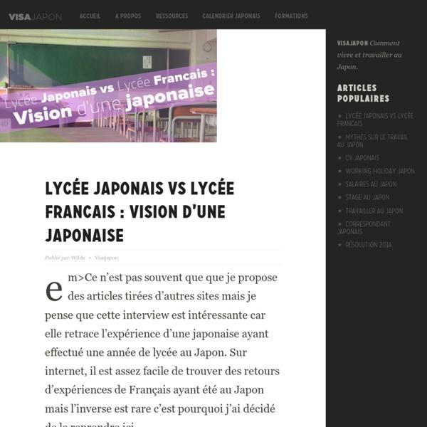 Lycée Japonais vs Lycée Francais : Vision d'une japonaise