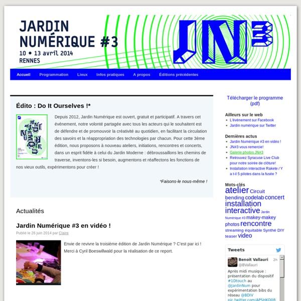 JARDIN NUMÉRIQUE #2 - du 6 au 10 février 2013 à RENNES