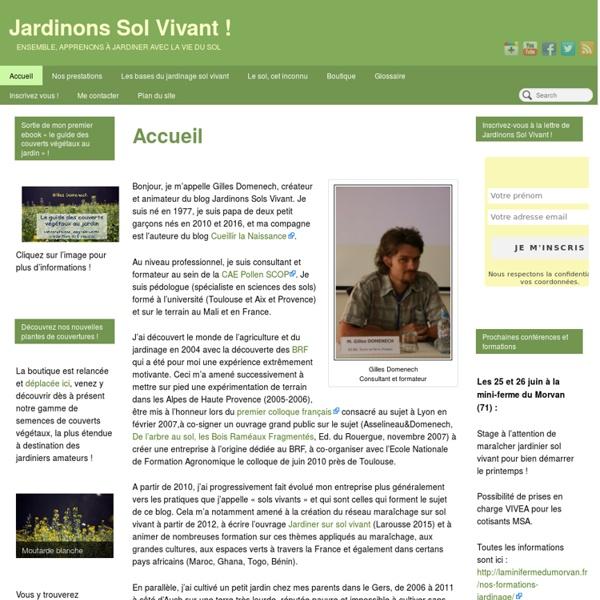 Jardinons sol vivant, le blog de Gilles Domenech