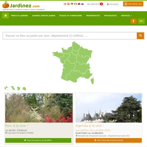 Parcs et Jardins de France : Portail du Jardin et du Paysage