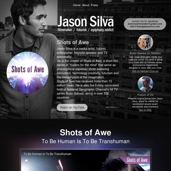 Jason Silva - Filmmaker - Futurist - Epiphany Addict