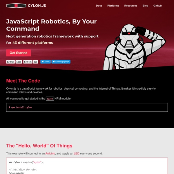 Cylon.js - JavaScript framework for robotics, physical computing, and the Internet of Things using Node.js