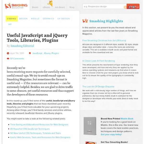 Useful JavaScript and jQuery Tools, Libraries, Plugins