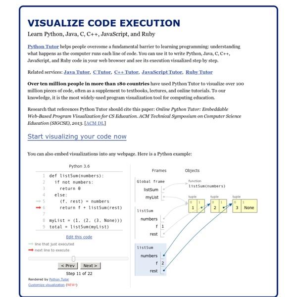 Python Tutor - Visualize Python, Java, JavaScript, TypeScript, Ruby, C, and C++ code execution