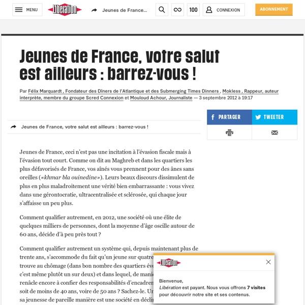 Jeunes de France, votre salut estailleurs : barrez-vous !