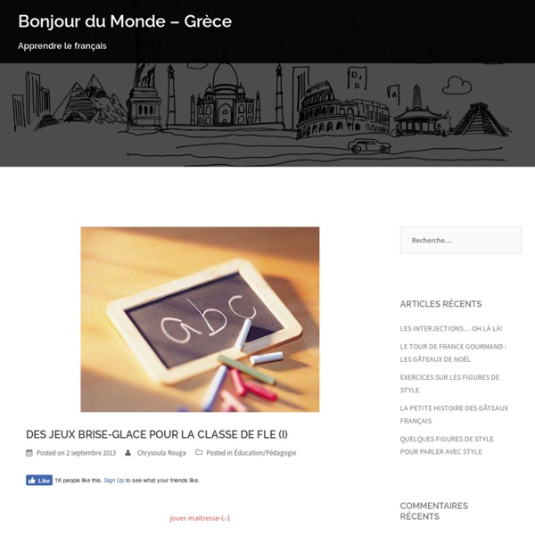 DES JEUX BRISE-GLACE POUR LA CLASSE DE FLE (I)