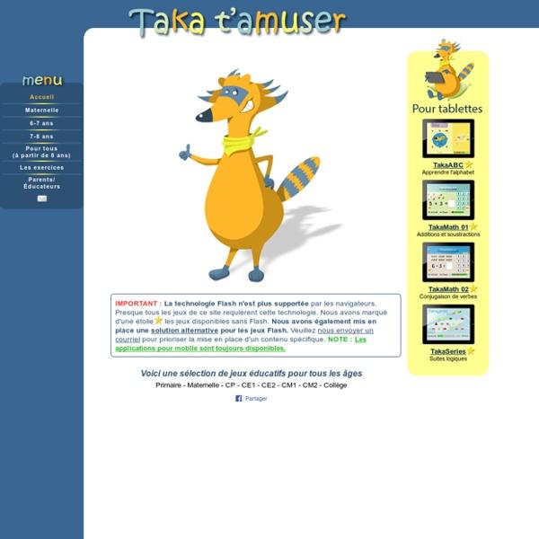 Taka t'amuser - Jeux éducatifs pour enfants