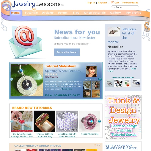 Learn how to make your precious jewelry - FREE tutorials, lessons & articles!