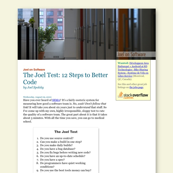 The Joel Test: 12 Steps to Better Code