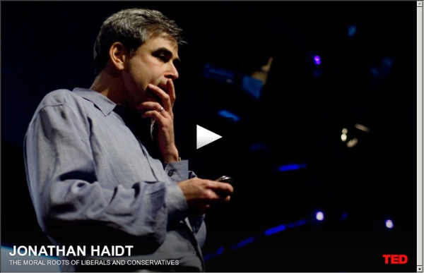 Jonathan Haidt on the moral roots of liberals and conservatives