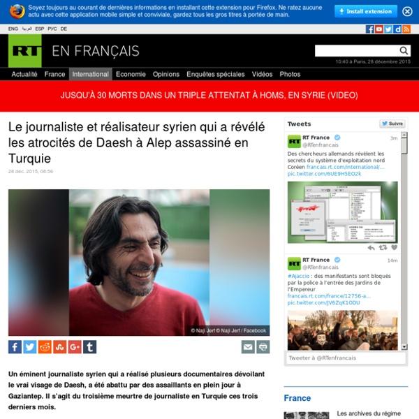 Le journaliste et réalisateur syrien qui a révélé les atrocités de Daesh à Alep assassiné en Turquie