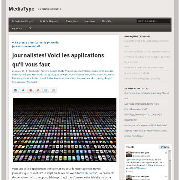 Journalistes! Voici les applications qu'il vous faut » MediaType