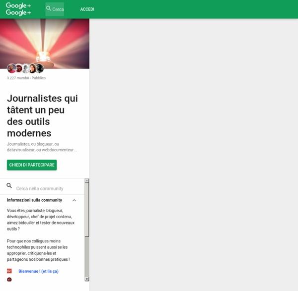 Journalistes qui tâtent un peu des outils modernes – Communauté – Google+