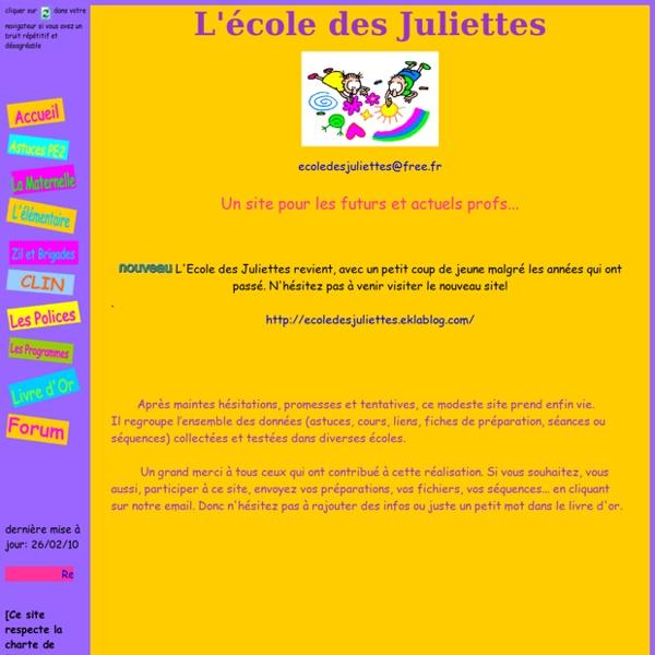 L'école des Juliettes, Primaire, maternelle, CP,CE1,CE2,CM1,CM2