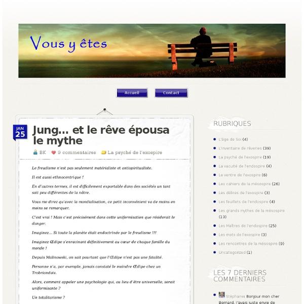 Jung… et le rêve épousa le mythe - Vous y êtes