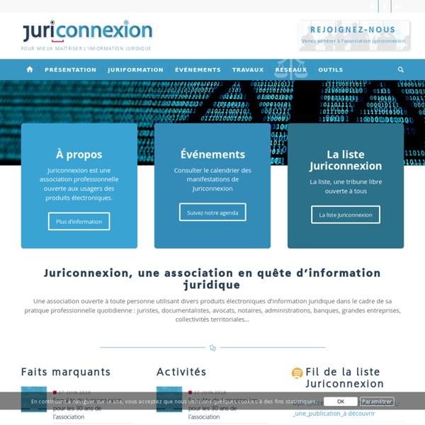 Juriconnexion — Pour mieux maîtriser l'information juridique