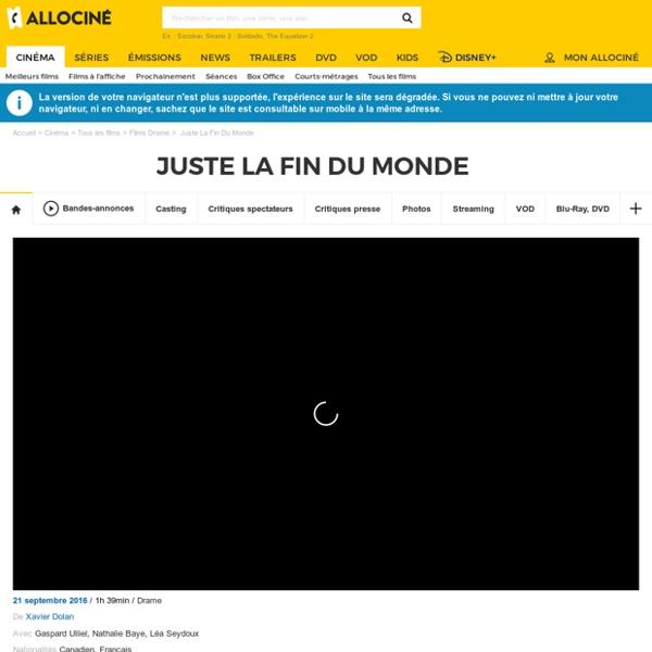 *Juste La Fin Du Monde - film 2016