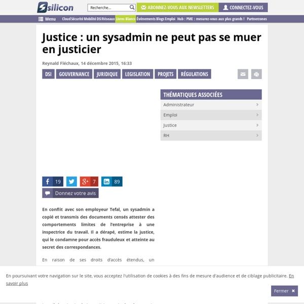 Justice : un sysadmin ne peut pas se muer en justicier