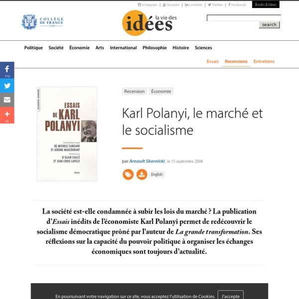 Karl Polanyi, le marché et le socialisme - La vie des idées